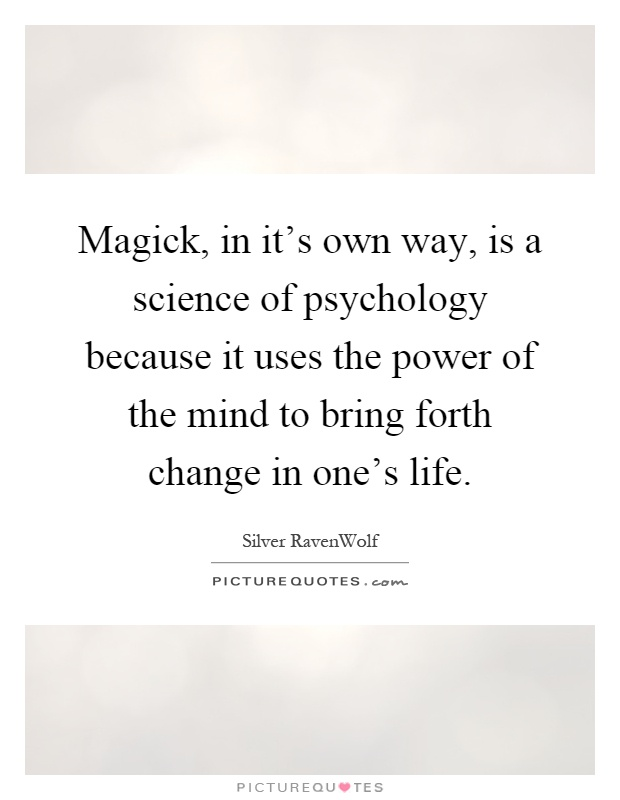 magick-in-its-own-way-is-a-science-of-ps