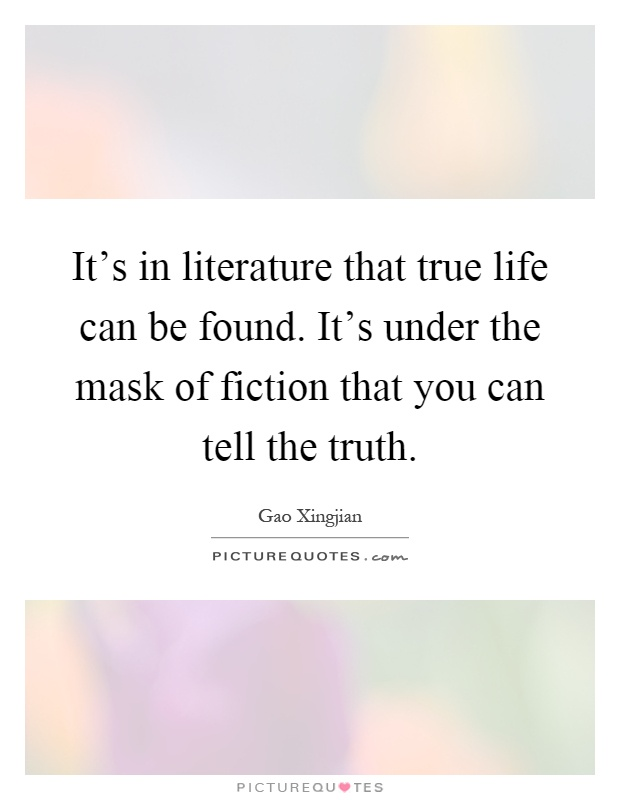 """Can Literature """"Tell the Truth"""" Better than other Arts or Areas of Knowledge?"""