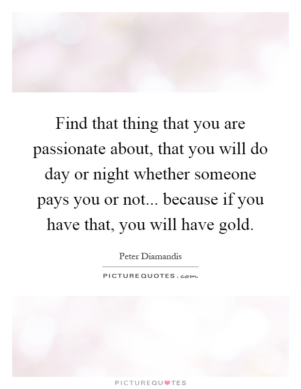 Finding people who are passionate about