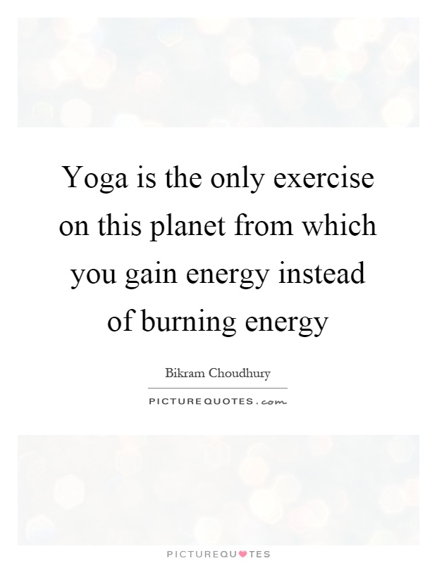 Yoga Exercise Quotes Sayings