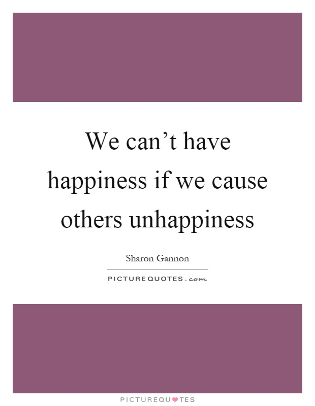the cause of happiness The causes of happiness in this month's teaching, mingyur rinpoche summarizes the causes of happiness and how we can cultivate them he also explains what can get in the way of this connection and also how our happiness is connected to the happiness of others.