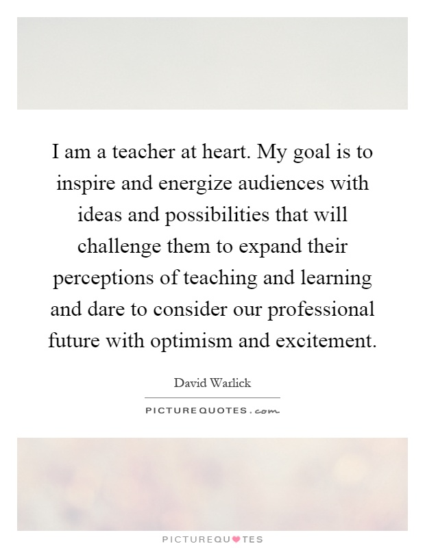 my goal is to become teacher I believe as a teacher i must motivate, inspire, and encourage my students to strive for success as an educator it is my responsibility to lift them up when they are down i believe the purpose of education is to help students prepare for the real world by helping them become independent citizens and by providing them with knowledge needed .