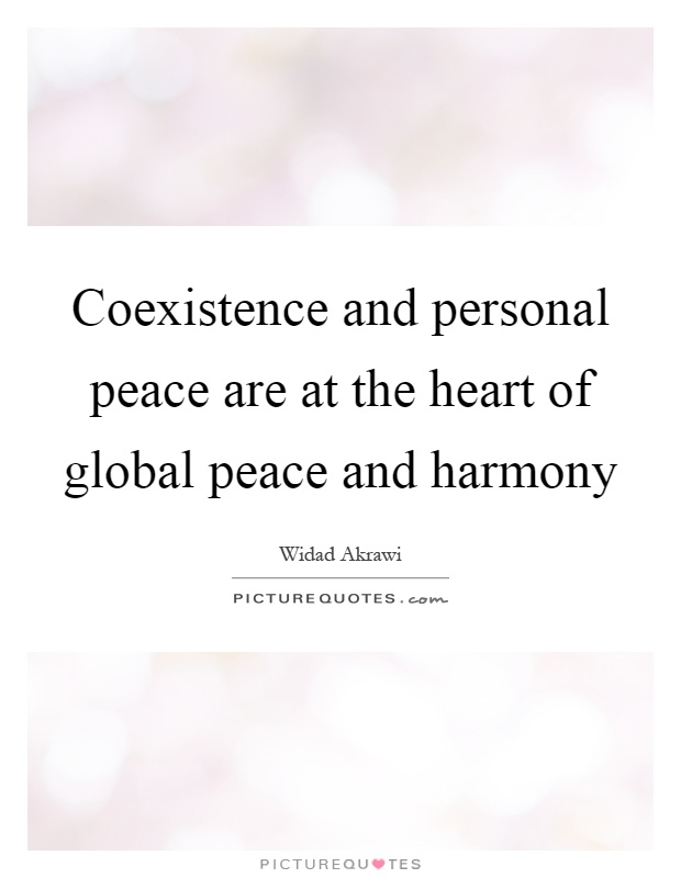 Peace And Harmony Quotes & Sayings | Peace And Harmony ...