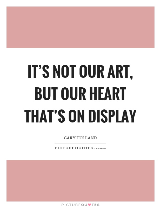 Display Quotes Display Sayings Display Picture Quotes