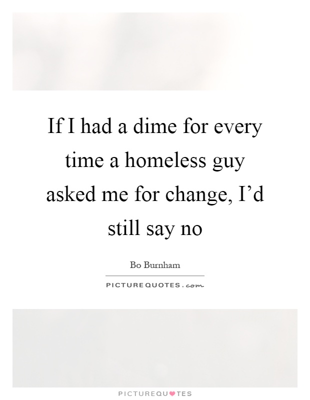 Homeless Quotes | Homeless Sayings | Homeless Picture Quotes - Page 4