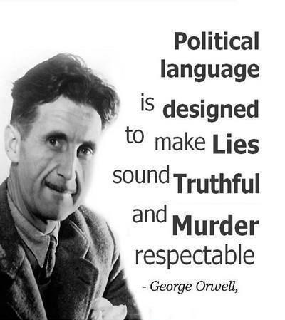 Political language is designed to make lies sound truthful and murder respectable Picture Quote #1