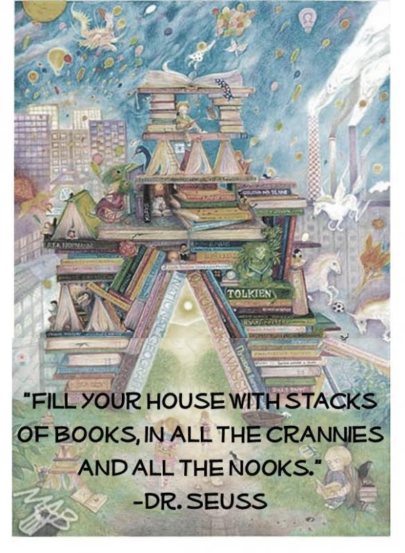 Fill your house with stacks of books, in all the crannies and all the nooks Picture Quote #1