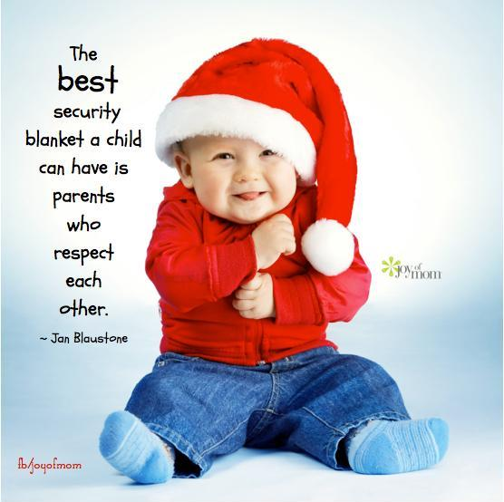The best security blanket a child can have is parents who respect each other Picture Quote #1