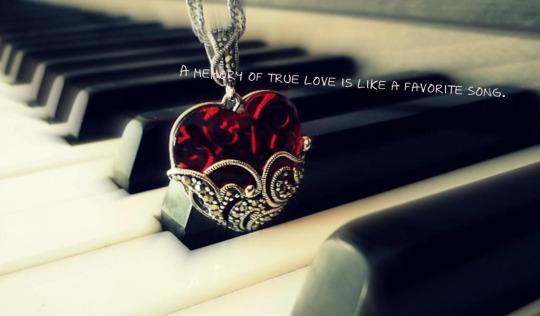 A memory of true love is like a favorite song Picture Quote #1
