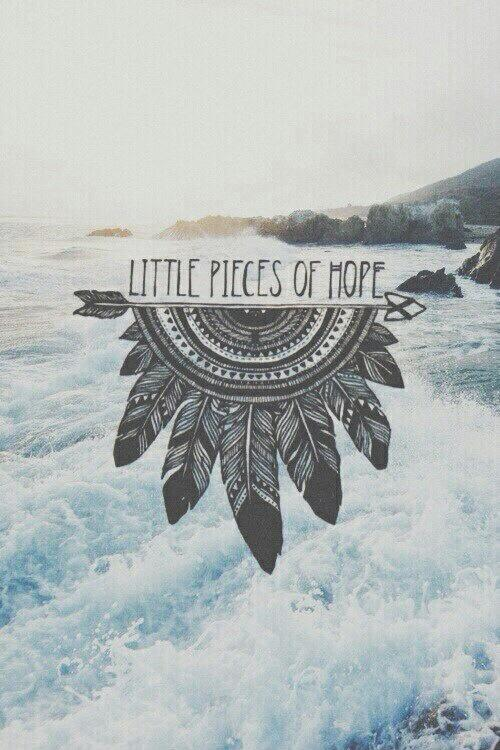 Little pieces of hope Picture Quote #1