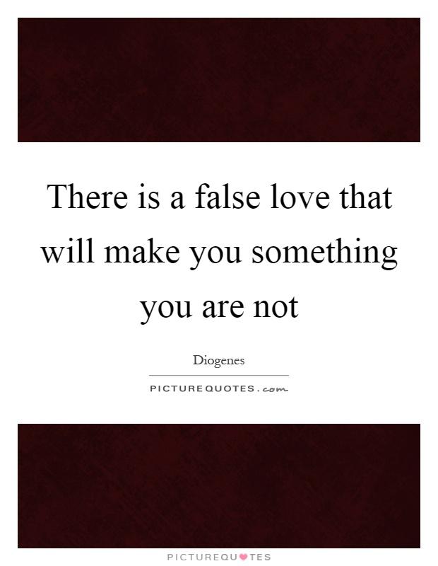 False Love Quotes False Love Sayings False Love