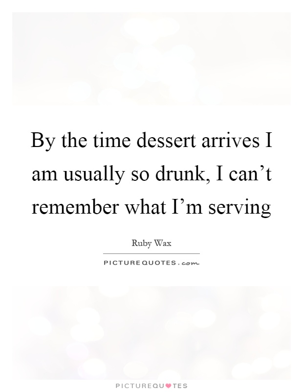 dessert quotes dessert sayings dessert picture quotes page
