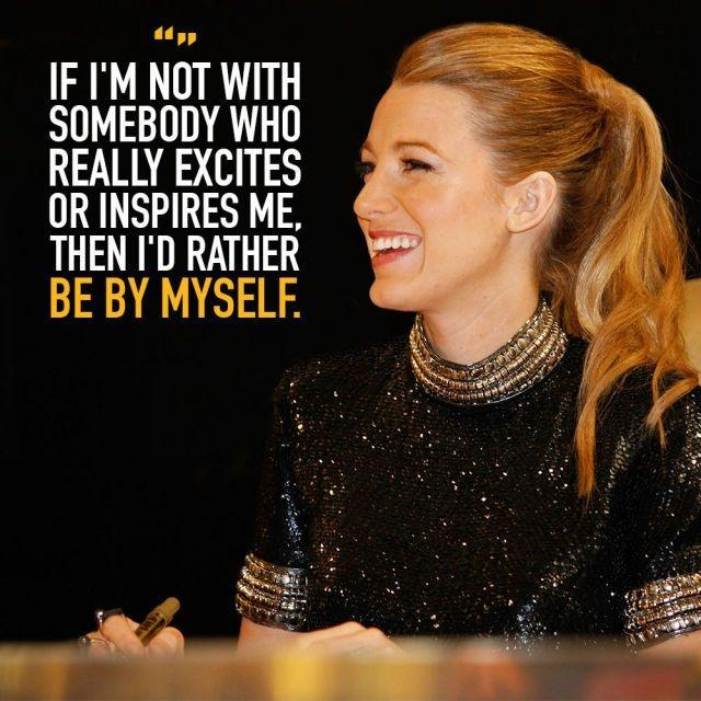 If I'm not with somebody who really excites or inspires me, then I'd rather be by myself Picture Quote #1