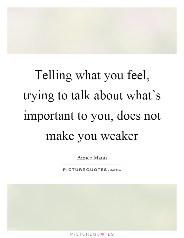 Telling What You Feel, Trying To Talk About What's