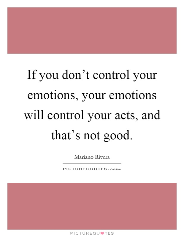 how to not allow your emotions control you