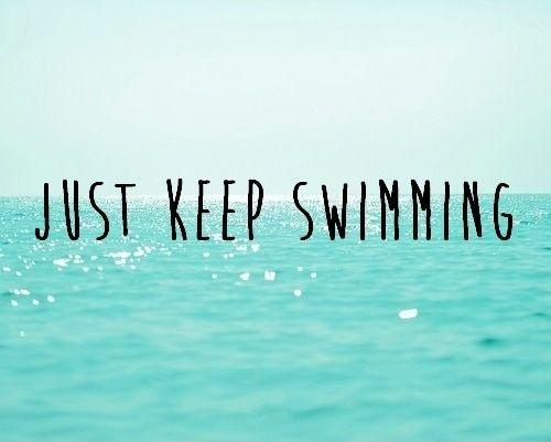 Just keep swimming Picture Quote #1