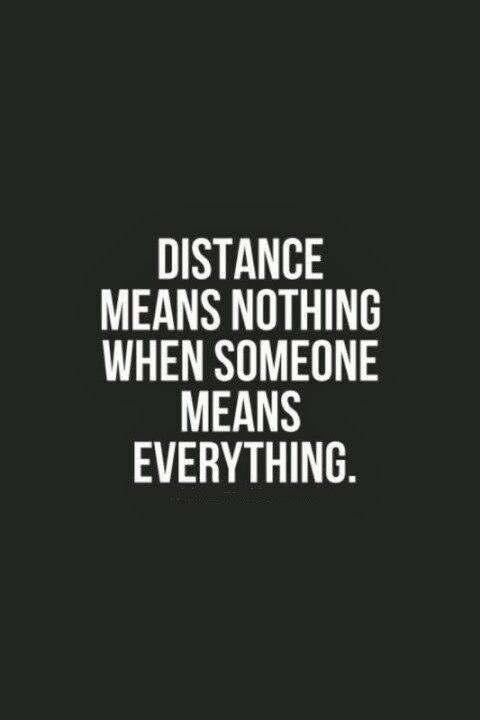 Distance means nothing when someone means everything Picture Quote #2