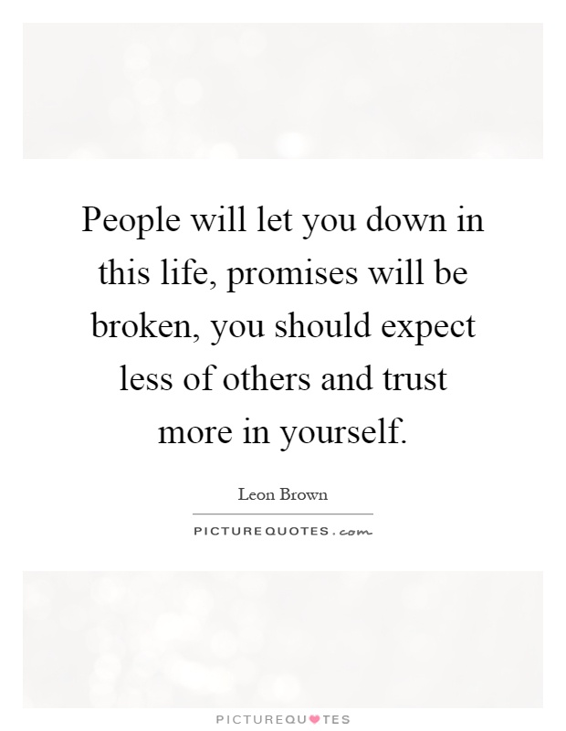 And quotes about broken trust promises Best 76