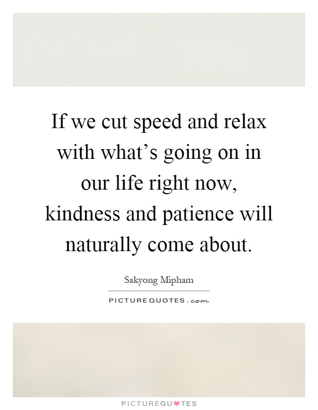 Kindness And Patience Quotes Sayings Kindness And Patience