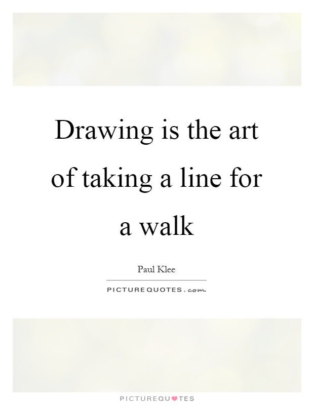 Drawing Smooth Lines Quotes : Quotes about drawing art pixshark images