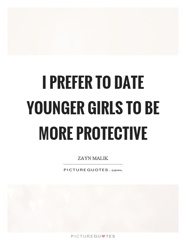 Dating younger girl quotes