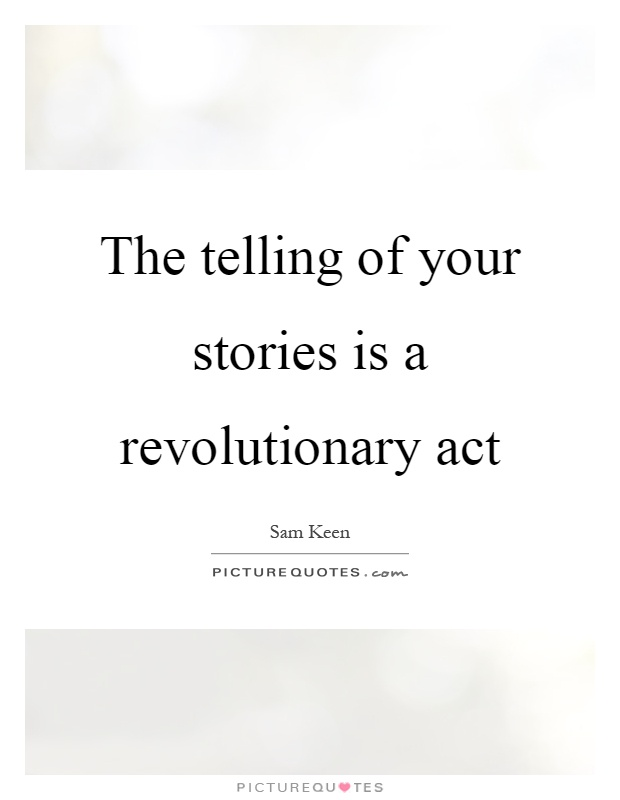 Quotes About Stories Fascinating Quotes About Telling Your Story
