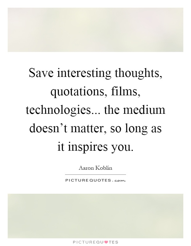 Interesting Thought Quotes Sayings Interesting Thought Picture Best Interesting Thoughts About Life