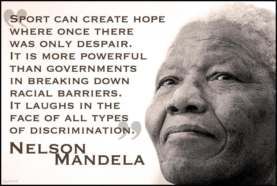Sport can create hope, where once there was only despair Picture Quote #2