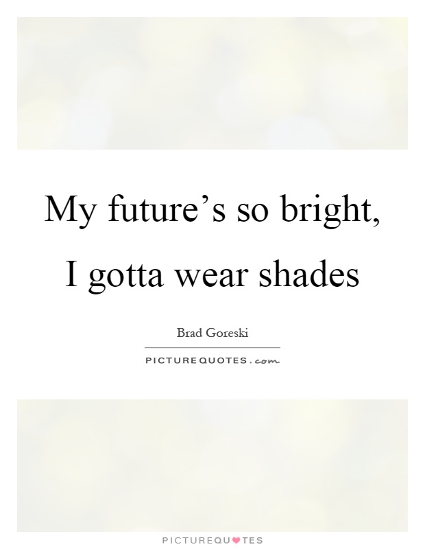 my future s so bright i gotta wear shades an lds teen s guide to ...