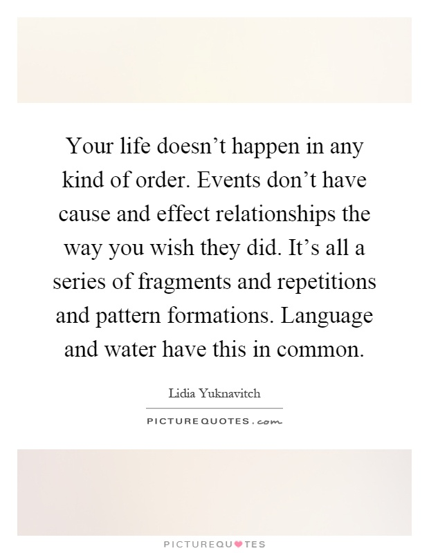cause and effect relationship images quotes