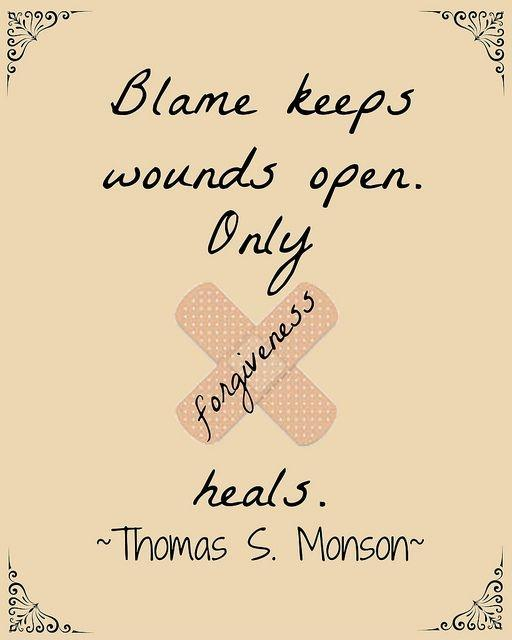 Blame keeps wounds open. Only forgiveness heals Picture Quote #1