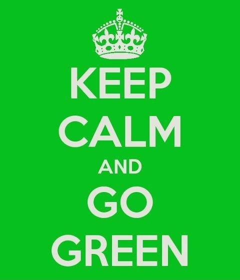 Keep calm and go green Picture Quote #1