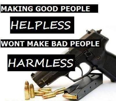 Making good people helpless won't make bad people harmless Picture Quote #1