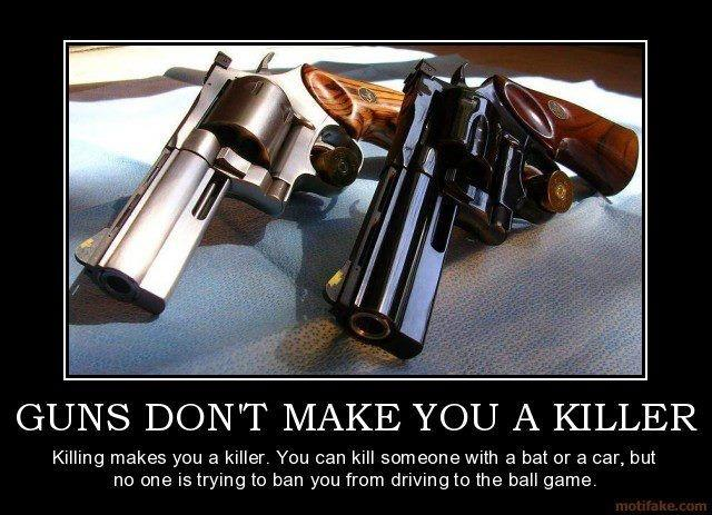 Guns don't make you a killer. Killing makes you a killer. You can kill someone with a bat or a car, but no one is trying to ban you from driving to the ball game Picture Quote #1