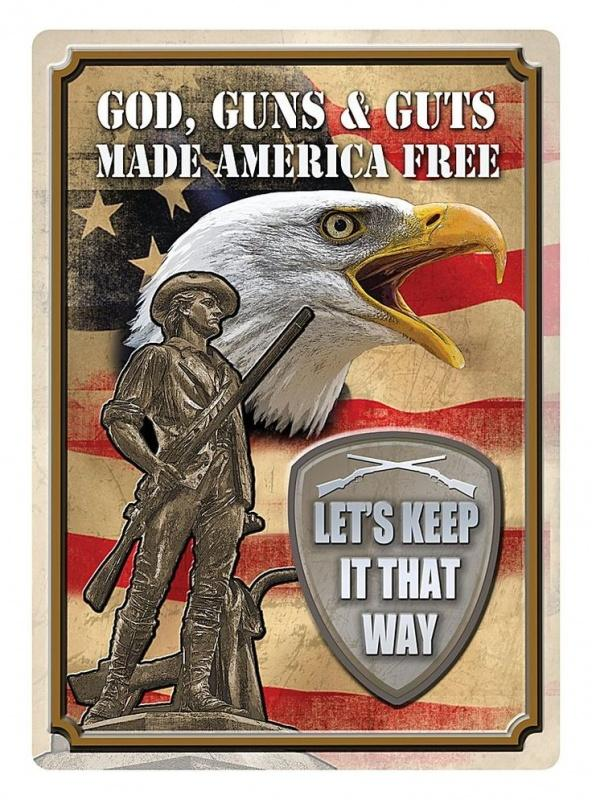 God, guns and guts made America free. Let's keep it that way Picture Quote #1