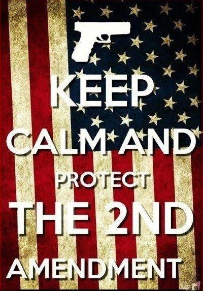 Keep calm and protect the second amendment Picture Quote #1
