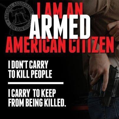 I am an armed American citizen. I don't carry to kill people. I carry to keep from being killed Picture Quote #1
