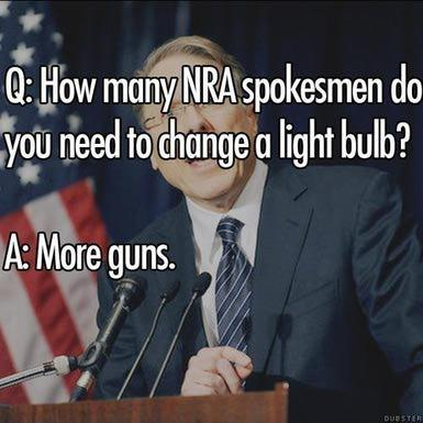 Q. How many NRA spokesmen do you need to change a light bulb? A. More guns Picture Quote #1