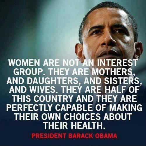 Women are not an interest group. They are mothers, and daughters, and sisters, and wives. They are half of this country and they are perfectly capable of making their own choices about their health Picture Quote #1