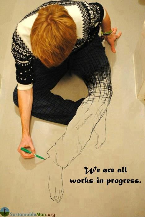 We are all works in progress Picture Quote #1