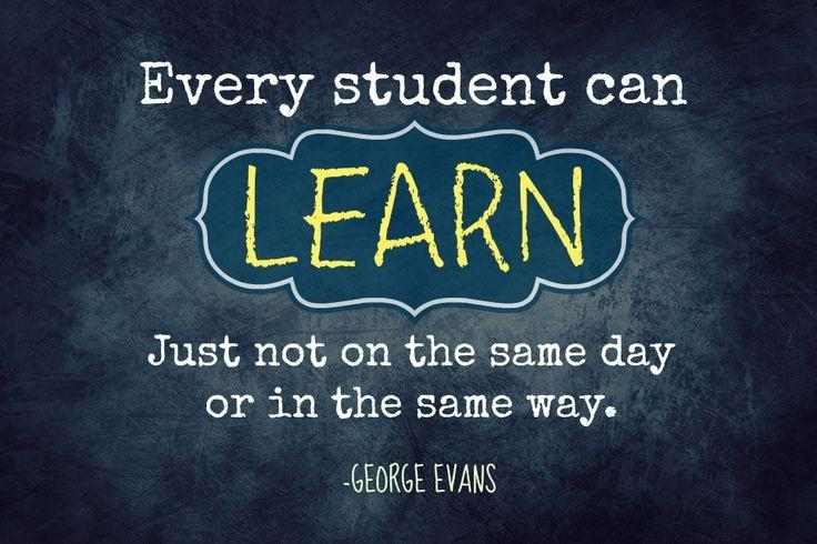 Every student can learn, just not on the same day or in the same way Picture Quote #1