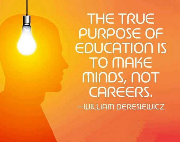 The true purpose of education is to make minds not careers Picture Quote #3