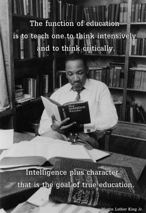 Intelligence plus character - that is the goal of true education Picture Quote #2