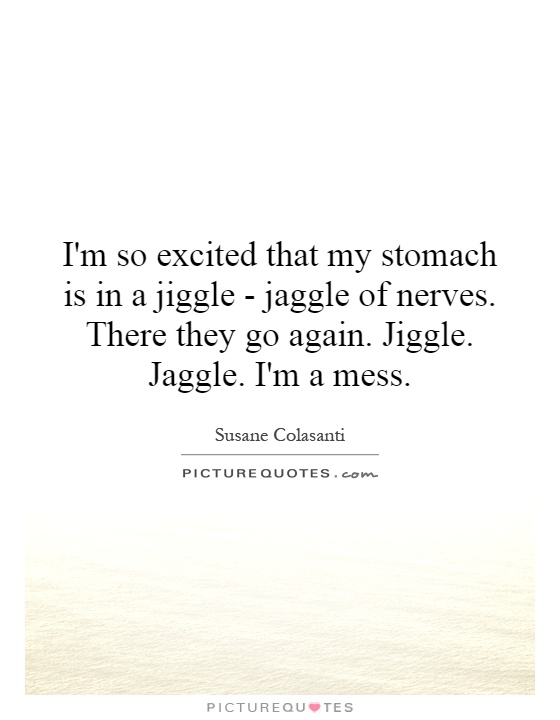im so excited quotes - photo #18