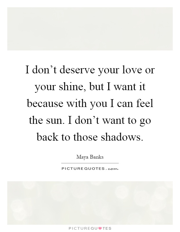 i dont deserve you relationship