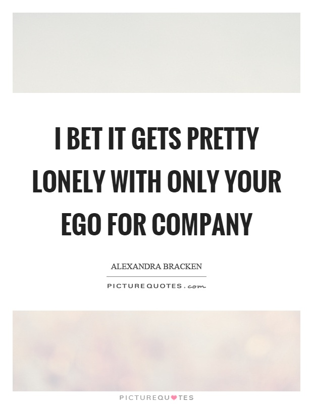 ego quotes ego sayings ego picture quotes page