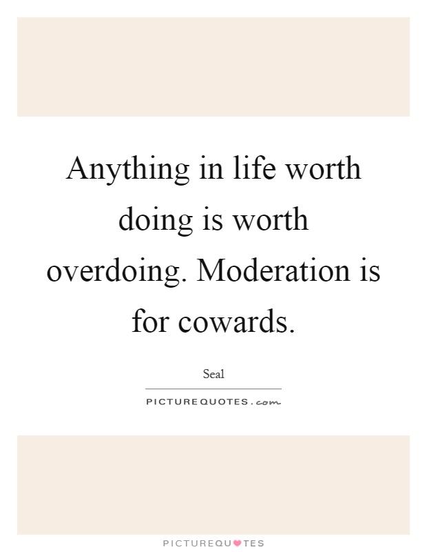 Moderation Is For Cowards | www.pixshark.com - Images ...