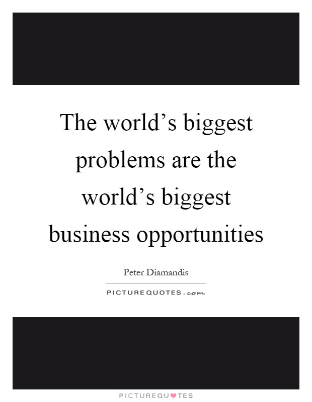 worlds biggest problem Buy solutions for the world's biggest problems: costs and benefits 1 by bjorn  lomborg (isbn: 9780521715973) from amazon's book store everyday low.