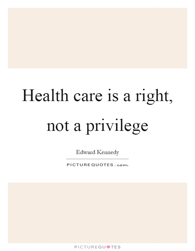 healthcare right or privilege essay