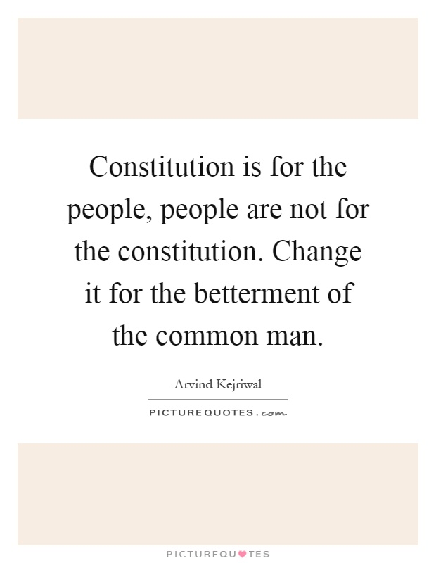 the changes and modification of the constitution Focus tell students that changes are made in the constitution that do not involve changes in its written words the constitution and the process of constitution-al change, you must grasp this key point: there is much in fact, a great deal in the.